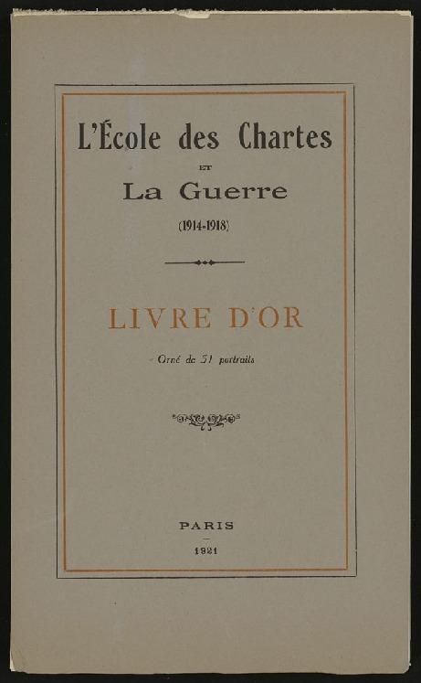 L'École des chartes et la guerre (1914-1918)